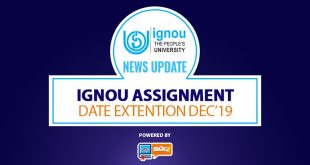 IGNOU Assignment Date Extended for Dec.2019