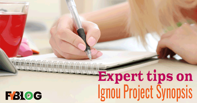 how to prepare Ignou Project Synopsis