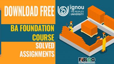Photo of Ignou Foundation Course Solved Assignments- Download Free