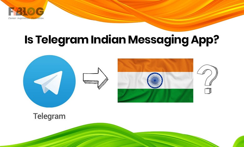 Is Telegram Indian App Was The Telegram Made In India All Facts Here